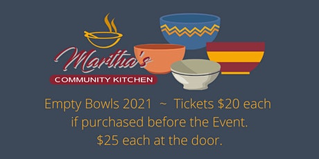 Martha's Community Kitchen 6th  Annual Empty Bowls Event billets