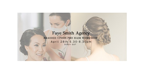 Braided Updos Pro Hairstyling Workshop tickets