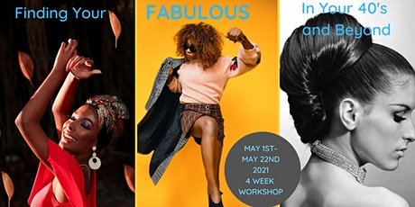 Finding Your Fabulous in Your 40's and Beyond tickets