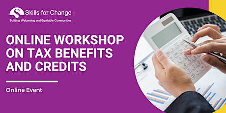 Tax Benefits and Credits Workshop  by CRA tickets