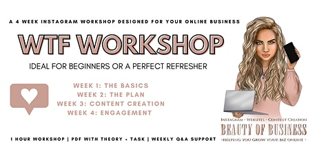 WTF  Instagram 4 Week Workshop For Business tickets