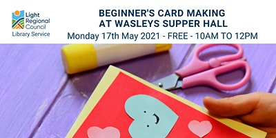 Beginners Card Making Creative Craft Session @ The Wasleys Institute