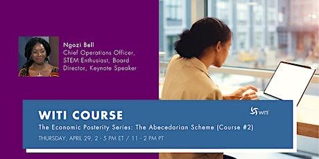 The Economic Posterity Series-The Abecedarian Scheme (Course #2) tickets