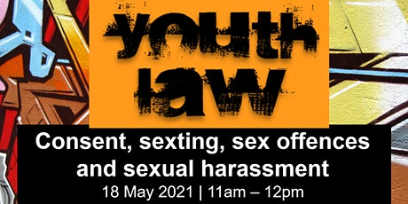 Law Week Event - Consent, sexting, sex offences and sexual harassment tickets