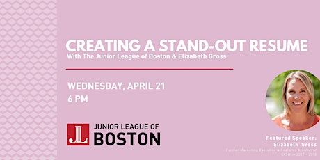 Creating a Stand-Out Resume with JL Boston & Elizabeth Gross tickets