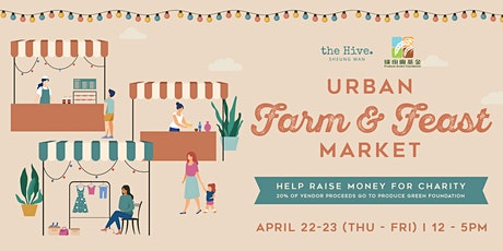 Urban Farm & Feast Market 2021 tickets