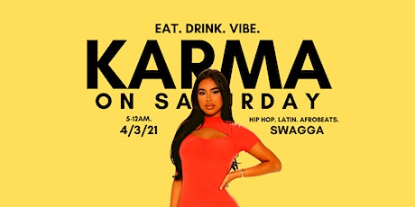 Karma on a Saturday tickets