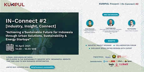IN-Connect (Industry, Insight & Connect) #2: Sustainability [Startup Event] tickets