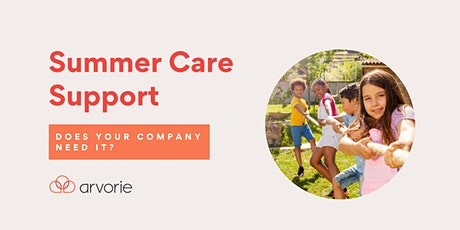 Summer Care Support - Does your organization need it? tickets
