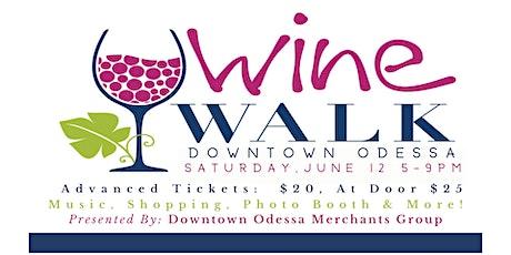 Odessa Wine Walk tickets