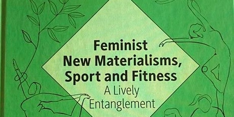 Book Launch! Feminist New Materialisms, Sport & Fitness tickets