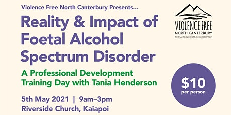 Reality & Impact of Foetal Alcohol Spectrum Disorder tickets