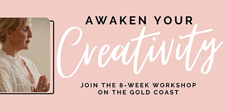 Awaken your Creativity: 8 Week Clarity Catalyst Workshop tickets
