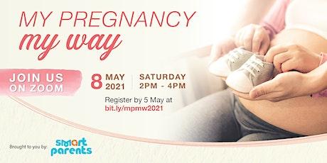 My Pregnancy My Way by SmartParents tickets