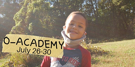 O-Academy: Summer Break Camp (July 26-30) tickets