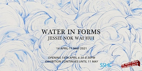 Jessie Hui ~ Water in Forms: Opening Night tickets
