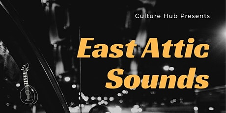 East Attic Sounds tickets