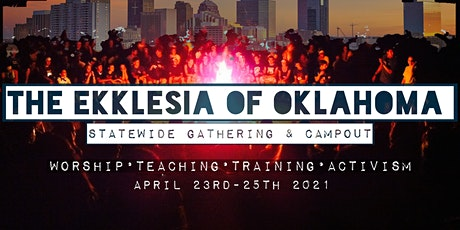 The Ekklesia of Oklahoma Statewide Gathering & Campout tickets