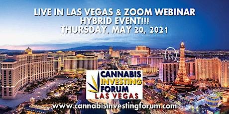 Cannabis Investing Forum - Hybrid Event - Live in Las Vegas & Zoom Webinar tickets