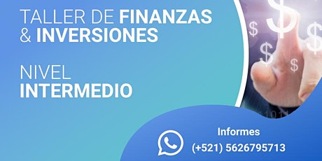 Taller de Finanzas & Inversiones - Nivel Intermedio tickets