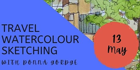 Travel Watercolour Sketching workshop with Donna Gordge tickets