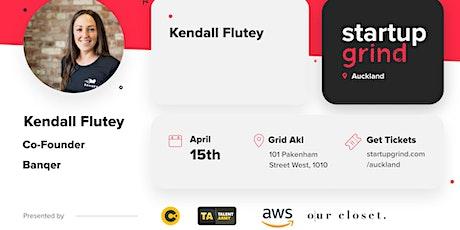 Startup Grind Auckland Hosts Kendall Flutey (Auckland) tickets