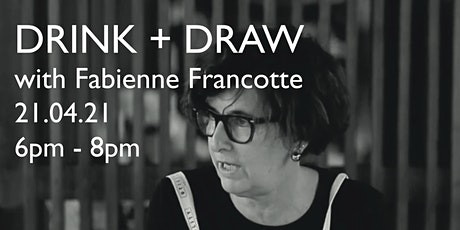 Drink + Draw with Fabienne Francotte | Saskia Fernando Gallery tickets