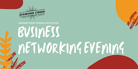 Diamond Creek Traders Association Business Networking Evening tickets