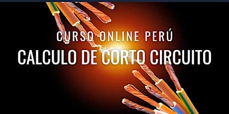 """Curso Gratuito Perú """"Cálculo de Corto Circuito"""" entradas"""
