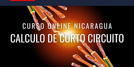 "Curso Gratuito Nicaragua ""Cálculo de Corto Circuito"" tickets"