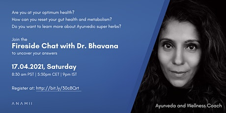 Fireside Chat with Dr. Bhavana tickets