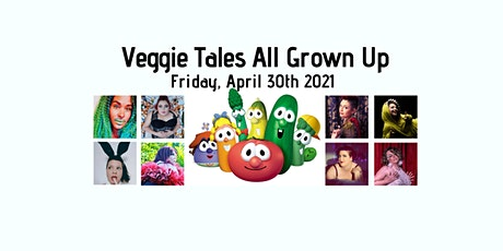Veggie Tales All Grown Up tickets