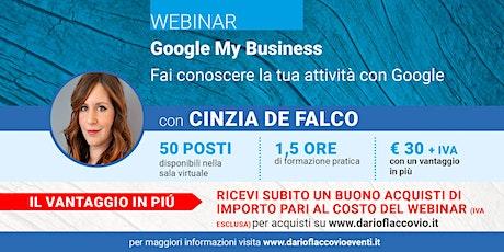 WEBINAR – Google My Business: Fai conoscere la tua attività con Google biglietti