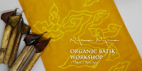 Organic Batik Workshop with Nyananyana Eco tickets