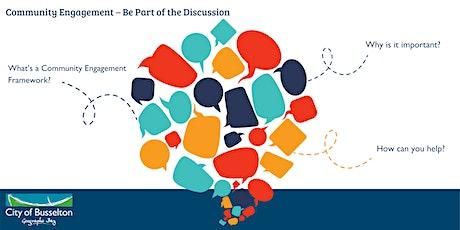 Community Engagement – Be Part of the Discussion  Workshop   Dunsborough tickets