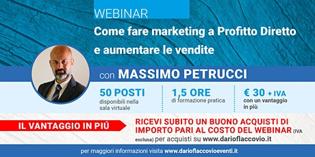 WEBINAR : Come fare marketing a Profitto Diretto e aumentare le vendite ingressos