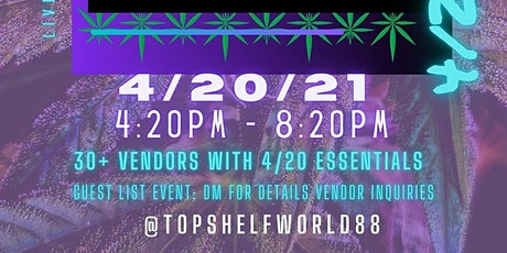 Top Shelf Presents 4/20 Pop-Up tickets