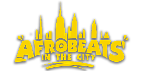 Afrobeats In The City    First of the Month tickets