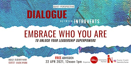 EMBRACE WHO YOU ARE TO UNLOCK YOUR LEADERSHIP SUPERPOWERS tickets