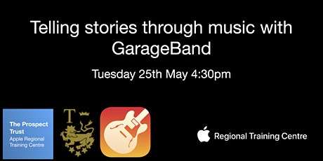 Telling stories through music with GarageBand tickets
