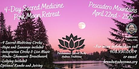 4 Day Sacred Medicines Celebration Retreat tickets