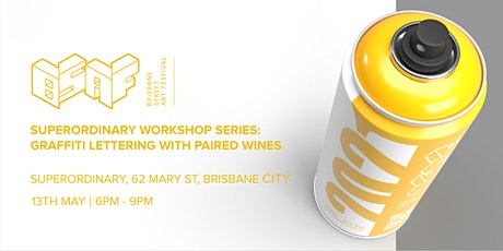 Superordinary Workshop Series: Graffiti Lettering With Paired Wines tickets