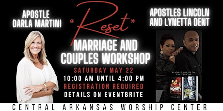 RESET WITH APOSTLE DARLA MARTINI AND APOSTLES LINCOLN AND LYNETTA DENT tickets
