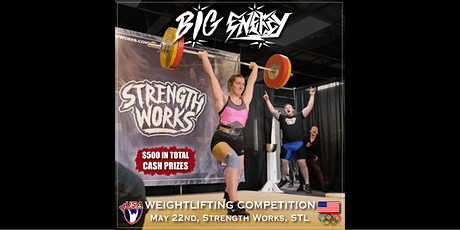 Big Energy Weightlifting Competition by Strength Works tickets
