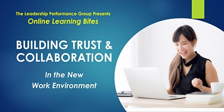Building Trust & Collaboration (Online - Run 14) tickets