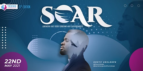 Teens Hangout with Uncle Ope 6.0- SOAR tickets