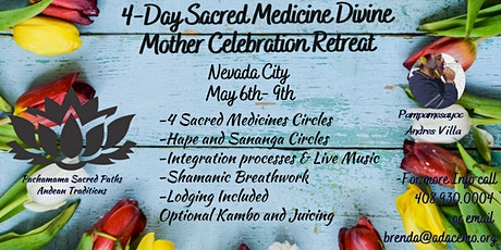 4 Day Sacred Medicines Celebration Retreat tickets