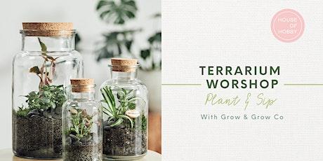 Terrarium Workshop - Plant & Sip tickets
