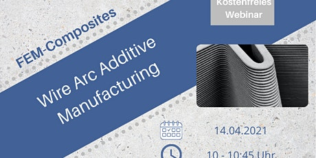 Einführung: Wire Arc Additive Manufacturing tickets