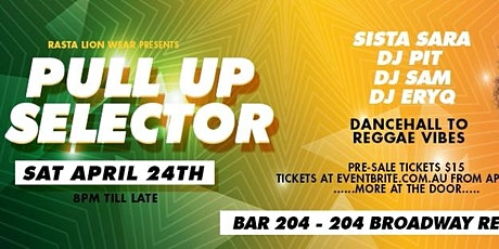 Pull up Selector (Dancehall and Reggae party) tickets
